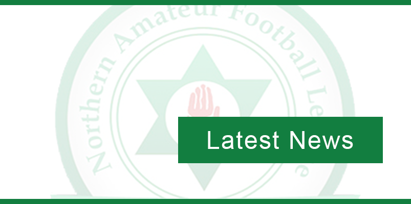 New Entrants to Northern Amateur Football League for season 2019/20.